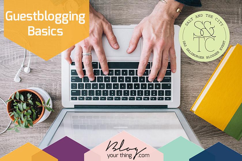 Guestblogging Basics Sessin bei Salt and the City + Präsentation
