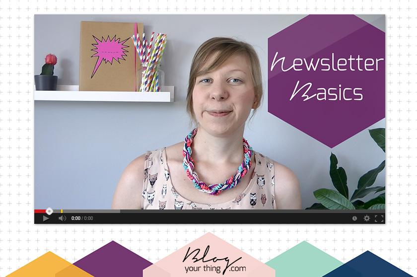 Mini Blog Booster #2 - Newsletter Basics für Blogger | Blog Your Thing