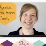 Mini Blog Booster #4: 3 unverzichtbare (gratis) Social Media Planungstools
