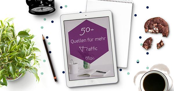 Gratis E-Book: 50+ Quellen für mehr Traffic   Blog Your Thing