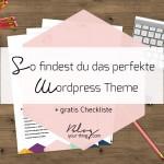 Wie du das richtige WordPress Theme findest + gratis Checkliste
