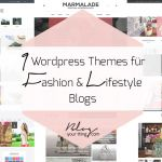 9 stylische WordPress Themes (nicht nur) für Lifestyle & Fashion Blogs