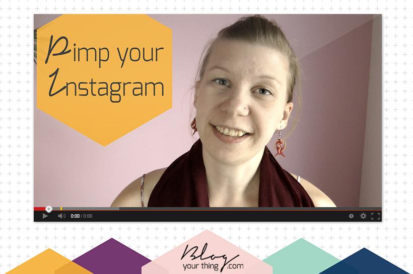 Mini Blog Booster #10 – Pimp your Instagram