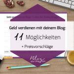 Geld verdienen mit Blogs: 11 Ideen für (Hobby)Blogger + Preisvorschläge