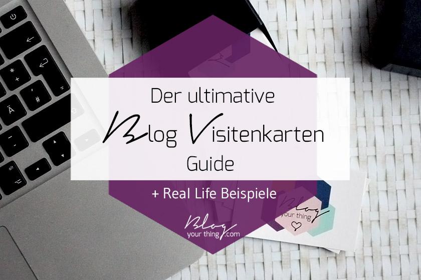 Der ultimative Blog Visitenkarten Guide + Real Life Beispiele