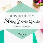 Guestblogging Basics: So erstellst du einen Blog Style Guide