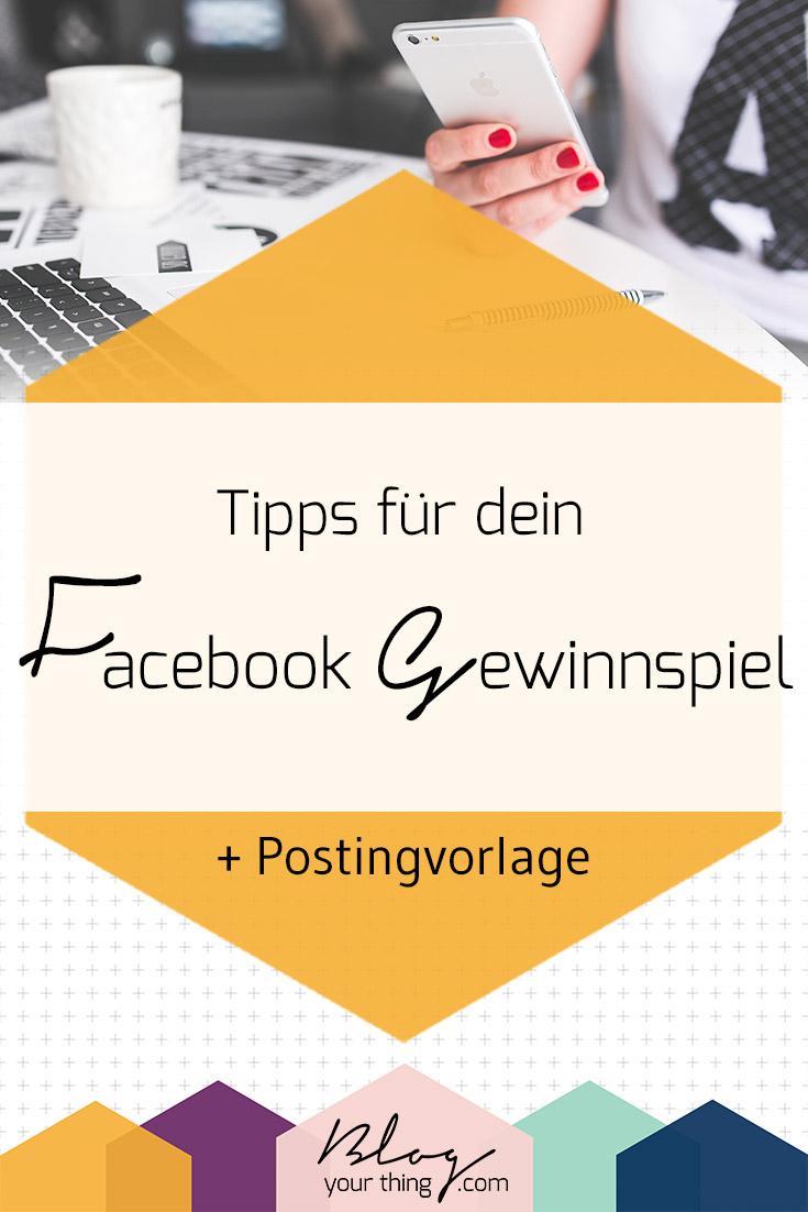Tipps für dein Facebook Gewinnspiel + Postingvorlage