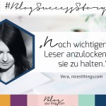 #BlogSuccessStory – Vera von Nicest Things im Interview