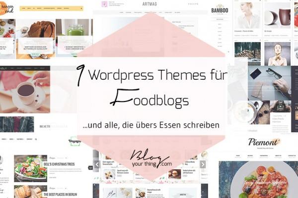 9 Wordpress Themes für Foodblogs, Fashionblogs und Lifestyleblogs