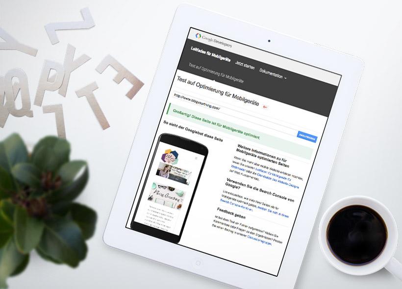 SEO für Blogger: Ist dein Blog mobil optimiert? Mach den Test!