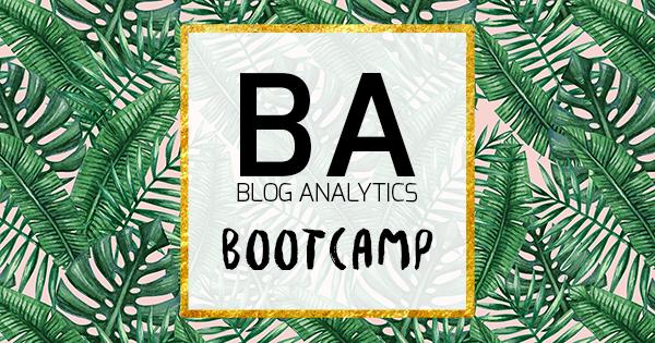 Blog Analytics Bootcamp - Google Analytics für Blogger