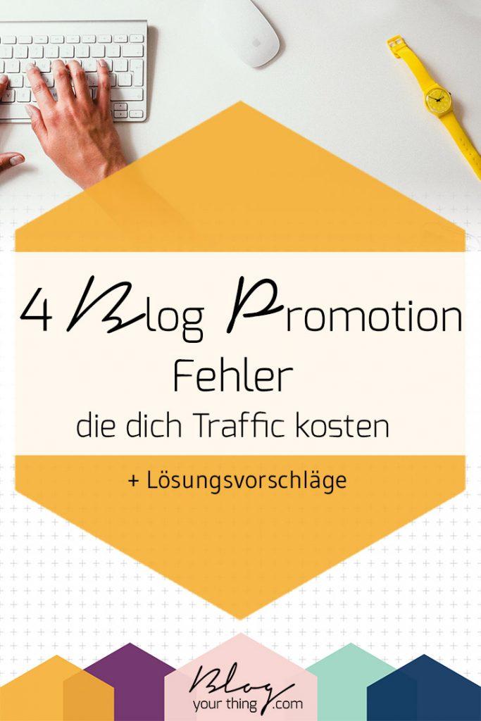 4 häufige Blog Promotion Fehler, die dich Traffic kosten - machst du sie auch?