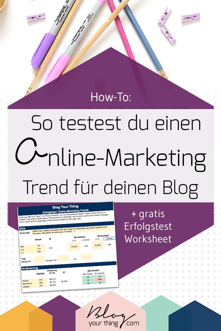 How To: So testest du einen Online-Marketing Trend für deinen Blog
