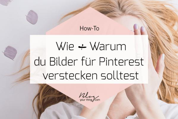 How To: So versteckst du ein für Pinterest optimiertes Bild -