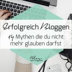 Erfolgreich bloggen in 2018: 14 Mythen, die du nicht mehr glauben darfst