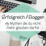 Erfolgreich bloggen in 2019: 14 Mythen, die du nicht mehr glauben darfst