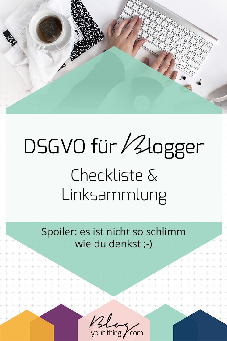 DSGVO für Blogger: Checkliste & Linksammlung. So machst du deinen Blog oder dein Online Business fit für die DSGVO