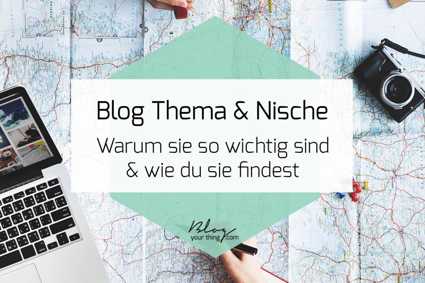 Blog Thema & Blog Nische - Du möchtest wissen warum sie so wichtig sind? Und wie du sie findest? In diesem Blogartikel erkläre ich es dir
