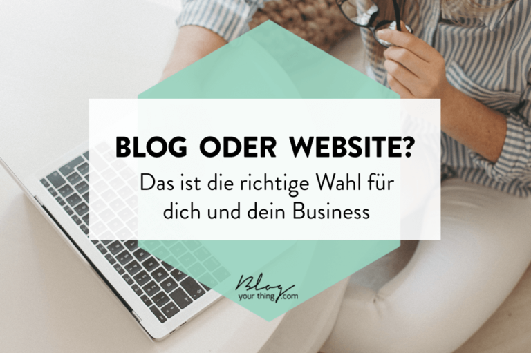 Blog oder Website – Was passt besser zu dir?