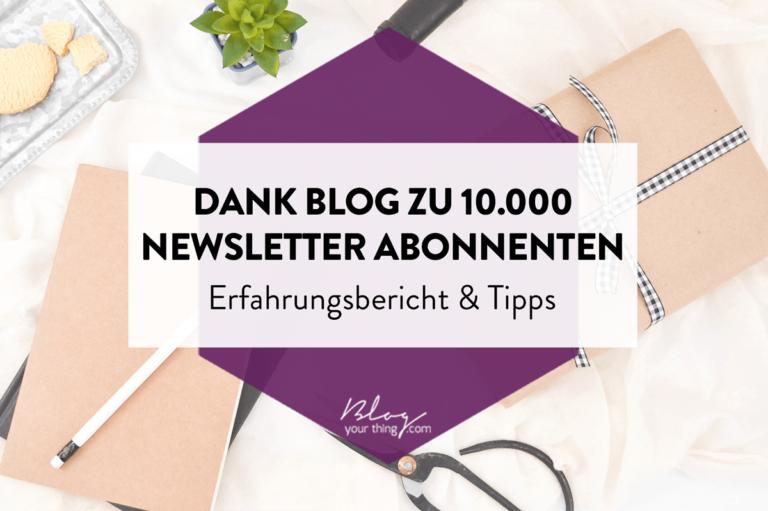Wie ich meinen Blog genutzt habe, um eine Newsletter-Liste mit über 10.000 Abonnenten aufzubauen
