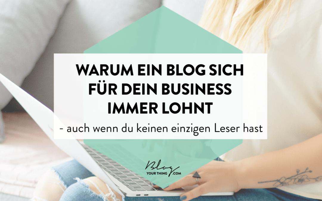 Warum ein Blog für dein Business nie Zeitverschwendung ist