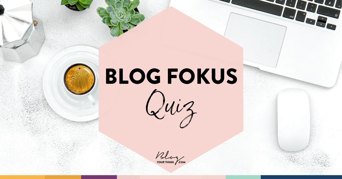 Blog Fokus Quiz